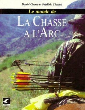 Le monde de la chasse à l'arc - gerfaut - 9782901196297 -