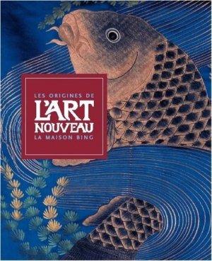 Les origines de l'Art nouveau. La maison Bing - Les Arts Décoratifs - 9782901422822 -