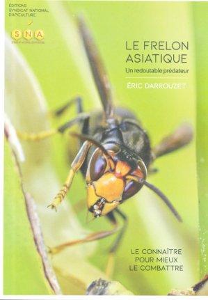 Le frelon asiatique - syndicat national apiculture - 9782901764021 -