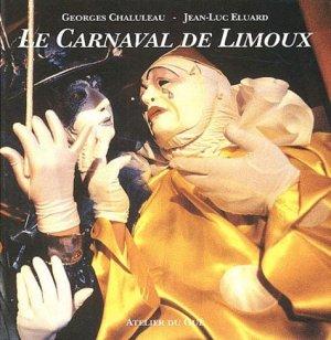 Le carnaval de Limoux - Atelier du Gué (Editions) - 9782902333363 -