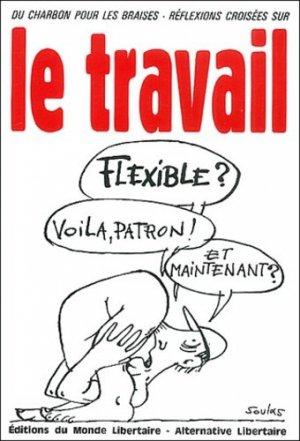 Le travail - Editions du Monde Libertaire - 9782903013882 -