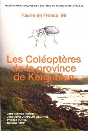 Les coléoptères de la province de Kerguelen (îles subantarctiques de l'océan Indien) - Faune De France - 9782903052393 -