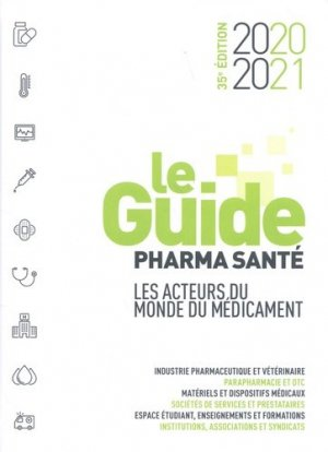 Le Guide pharma santé - Quotidien du médecin - 9782903142384 -