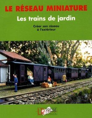 Les trains de jardin - lr presse - 9782903651343 -