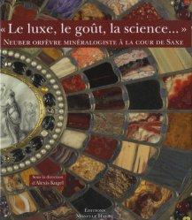 Le luxe, le goût, la science... - monelle hayot - 9782903824808 -