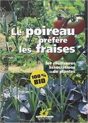 Le poireau préfère les fraises - terre vivante - 9782904082887 -