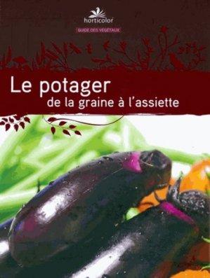 Le Potager de la graine à l'assiette - horticolor - 9782904176289 -