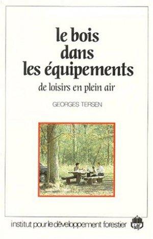 Le bois dans les équipements de loisirs de plein air - institut pour le developpement forestier - 9782904740015 -