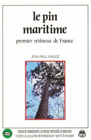 Le pin maritime - institut pour le developpement forestier - 9782904740077 -