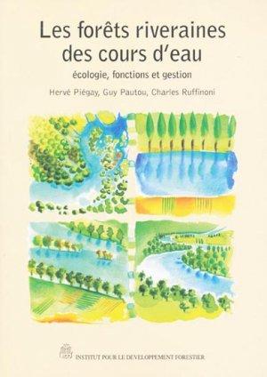 Les forêts riveraines des cours d'eau - institut pour le developpement forestier - 9782904740886 -
