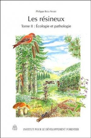 Les résineux Tome 2 - institut pour le developpement forestier - 9782904740916 -