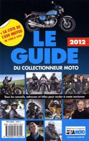 Le guide du collectionneur moto 2012 - edifree - 9782905171641 -