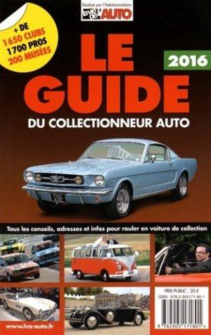Le guide du collectionneur auto 2016 - la vie de l'auto - 9782905171801 -