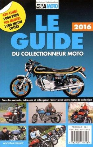 Le guide du collectionneur moto 2016 - la vie de l'auto - 9782905171818 -
