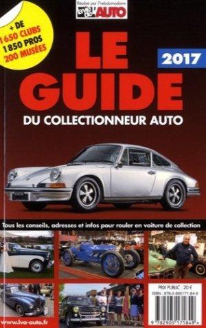 Le guide du collectionneur auto - lva (la vie de l'auto) - 9782905171849 -