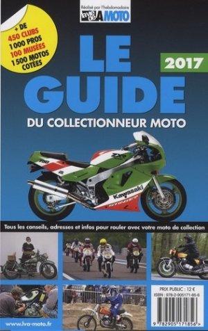 Le guide du collectionneur moto - lva (la vie de l'auto) - 9782905171856 -