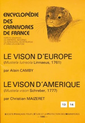 Le Vison d'Europe - Le Vison d'Amérique - museum national d'histoire naturelle - mnhn - 9782905216229 -
