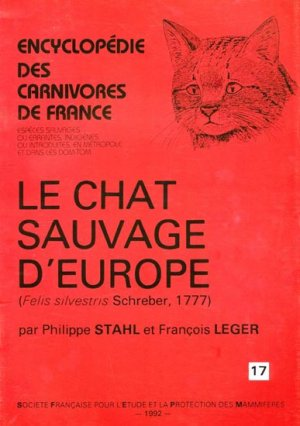 Le chat sauvage d'Europe - museum national d'histoire naturelle - mnhn - 9782905216267 -