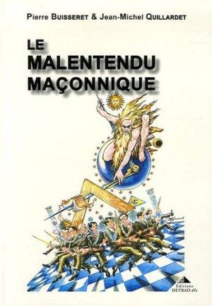 Le malentendu maçonnique - Editions Detrad aVs - 9782905319999 -