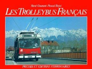 Les trolleybus français - Presses and Editions Ferroviaires - 9782905447012 -