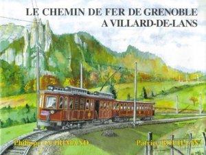 Le chemin de fer de Grenoble à Villard-de-Lans - Presses and Editions Ferroviaires - 9782905447159 -