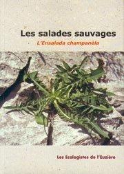 Les salades sauvages - les ecologistes de l'euziere - 9782906128156 -