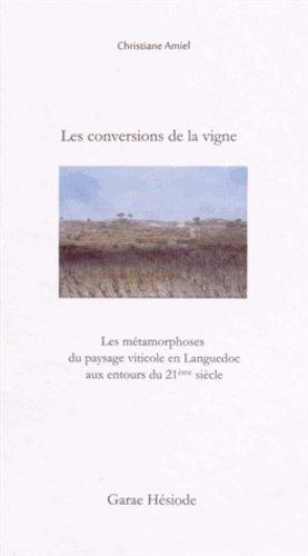 Les conversions de la vigne - garae hesiode - 9782906156456 -