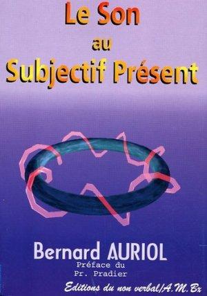 Le son au subjectif présent - du non verbal - 9782906274198 -