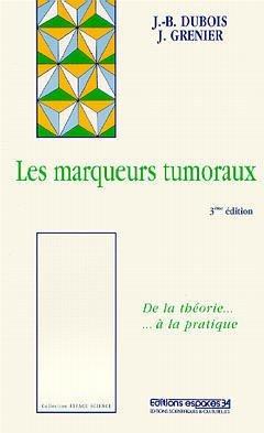 Les marqueurs tumoraux - espaces 34 - 9782907293754 -