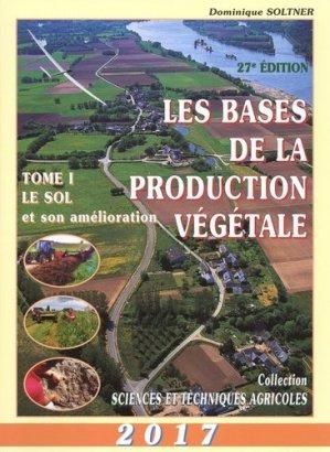 Les bases de la production végétale Tome 1 - sciences et techniques agricoles - 9782907710008