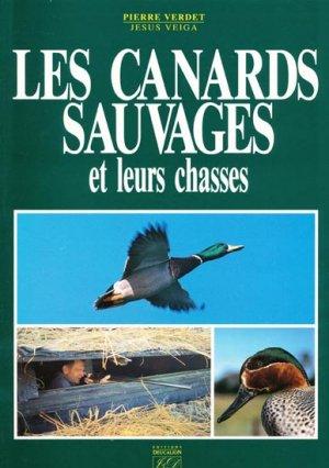 Les canards sauvages et leurs chasses - j et d - 9782907898102 -