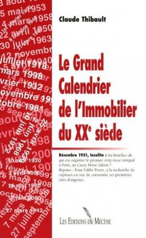 Le Grand Calendrier de l'Immobilier du XXe siècle - Editions du Mécène - 9782907970808 -