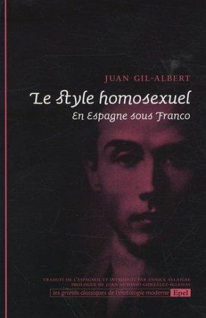 Le style homosexuel. En Espagne sous Franco - EPEL - 9782908855951 -