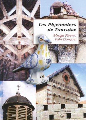 Les Pigeonniers de Touraine - association de publication chauvinoises - 2302909165803 -