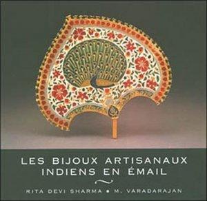 Les bijoux artisanaux indiens en émail - Charles Moreau - 9782909458274 -