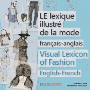 Le lexique illustré de la mode - esmod - 9782909617695 -