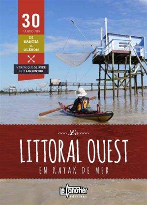 Le littoral ouest en kayak de mer - le canotier - 9782910197360 -