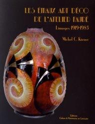 Les Emaux Art déco de l'Atelier Fauré-culture et patrimoine en limousin-9782911167904