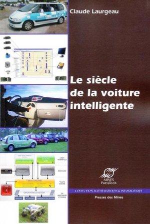 Le siècle de la voiture intelligente - presses des mines - 9782911256103 -
