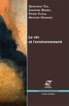 Le vin et l'environnement - presses des mines - 9782911256523 -