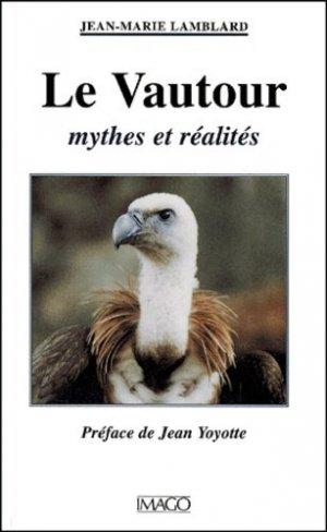 Le vautour. Mythes et réalités - Imago - 9782911416606 -