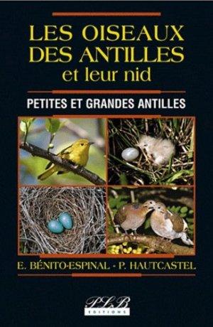 Les Oiseaux des Antilles et leur nid - plb - 9782912300225 -
