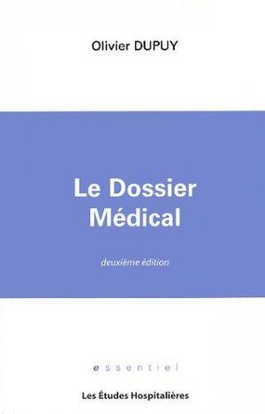 Le dossier médical - les etudes hospitalieres - leh édition - 9782912359834 -
