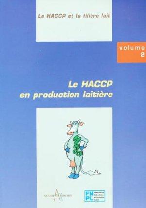 Le HACCP en production laitière Tome 2 - arilait - 9782912384034