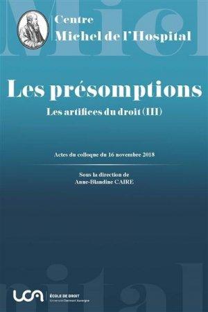 Les artifices du droit. Tome 3, Les présomptions - presses universitaires clermont-ferrand - 9782912589576 -