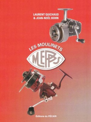 Les moulinets Mepps - du pecari - 9782912848369 -