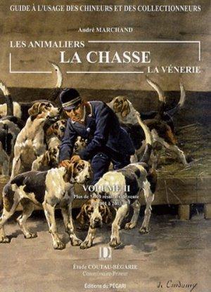 Les animaliers, la chasse, la vénerie Volume 2 - du pecari - 9782912848406 -