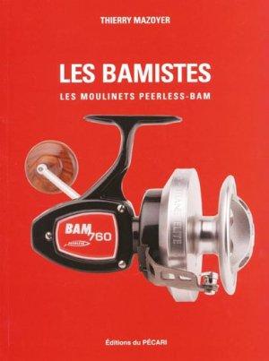 Les bamistes Les moulinets Peerless-bam - du pecari - 9782912848444 -