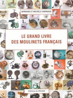 Le grand livre des moulinets français - du pecari - 9782912848482 -