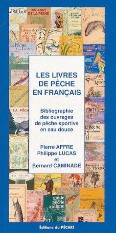 Les livres de pêche en français - du pecari - 9782912848703 -